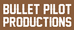 BulletPilot Productions